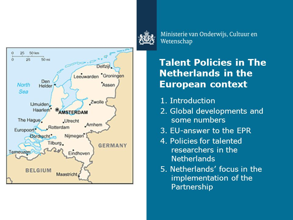Talent Policies in The Netherlands in the European context 1.