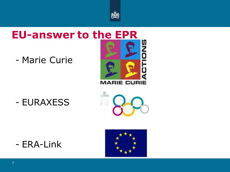 7 EU-answer to the EPR -Marie Curie -EURAXESS -ERA-Link