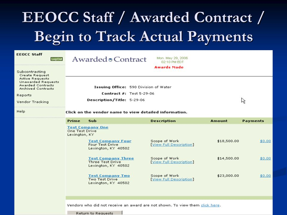 EEOCC Staff / Awarded Contract / Begin to Track Actual Payments
