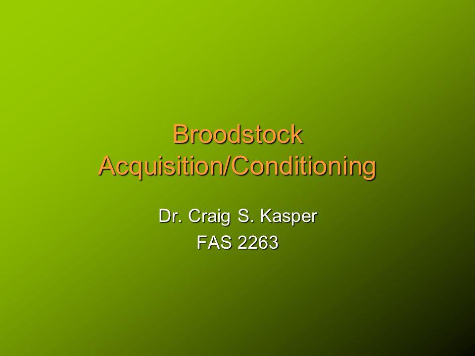 Summary Broodstock Facilities (review)Broodstock Facilities (review) Broodfish Stocks SelectionBroodfish Stocks Selection Broodfish QualityBroodfish Quality Broodfish Conditioning (Nutrition)Broodfish Conditioning (Nutrition) Broodfish CareBroodfish Care Financial ConcernsFinancial Concerns