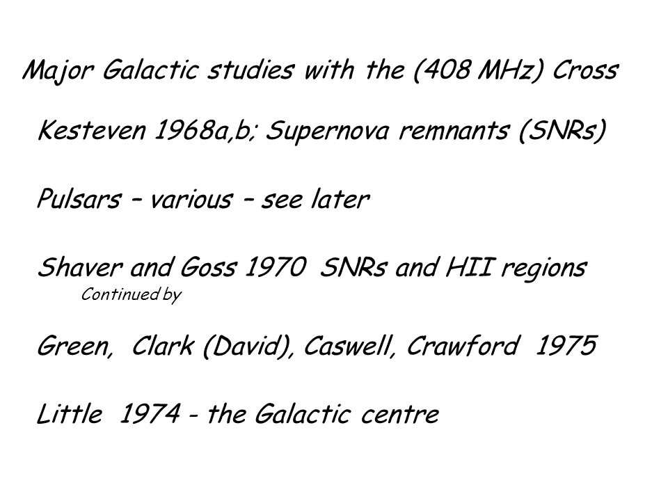 Additional Galactic studies with the Cross Batty (1974) - a brave venture into low frequency recombination line emission.