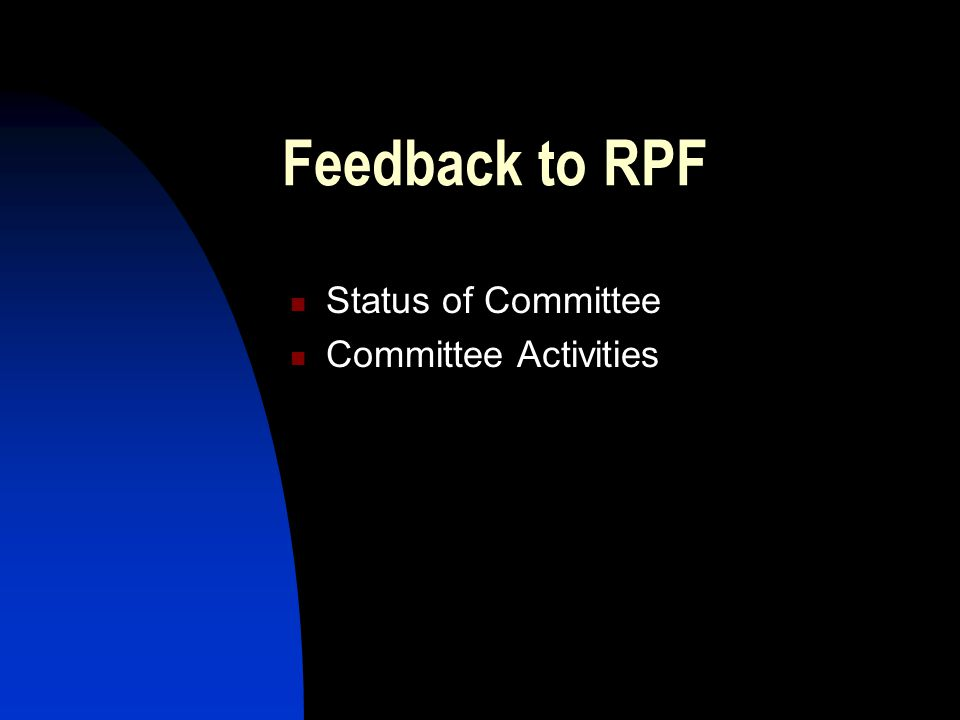 Introduction Feedback on Activities Progress and achievements Previous Chair