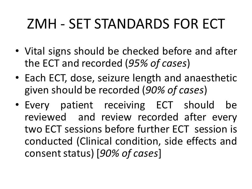 Conclusion The results revealed the gaps in the provision of ECT services in relation to the required standards.