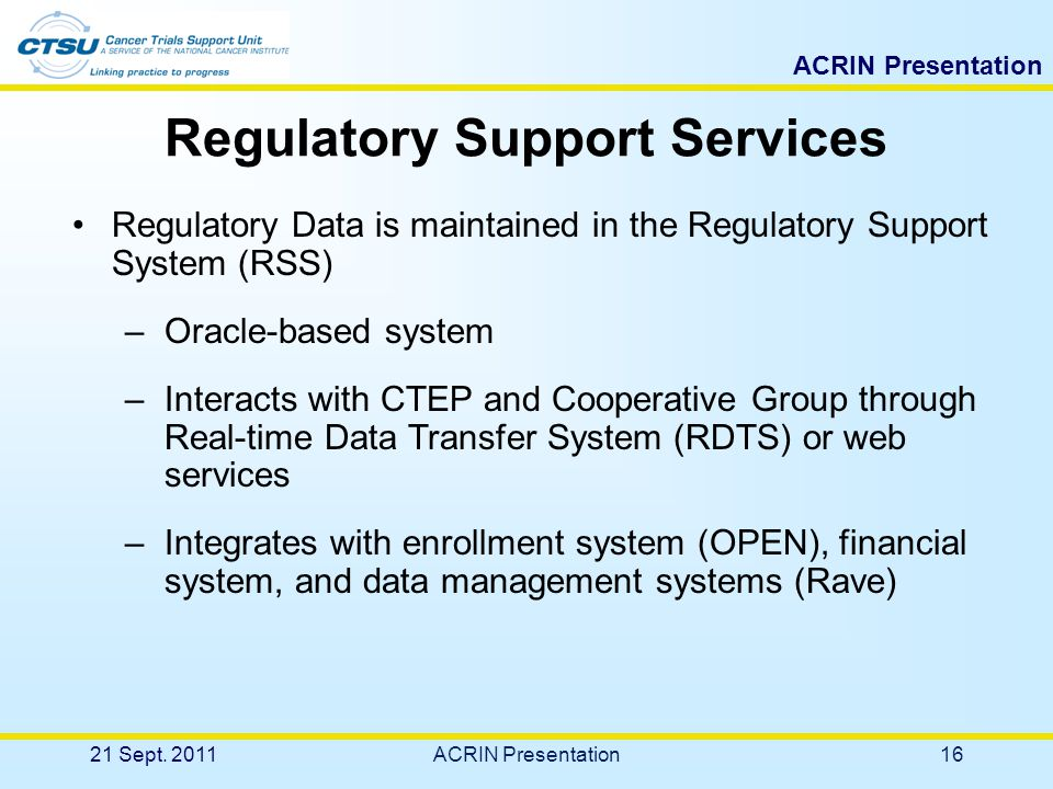 15 Regulatory Support Services The CTSU Regulatory Office is located at the Coalition of Cancer Cooperative Groups office in Philadelphia, PA.