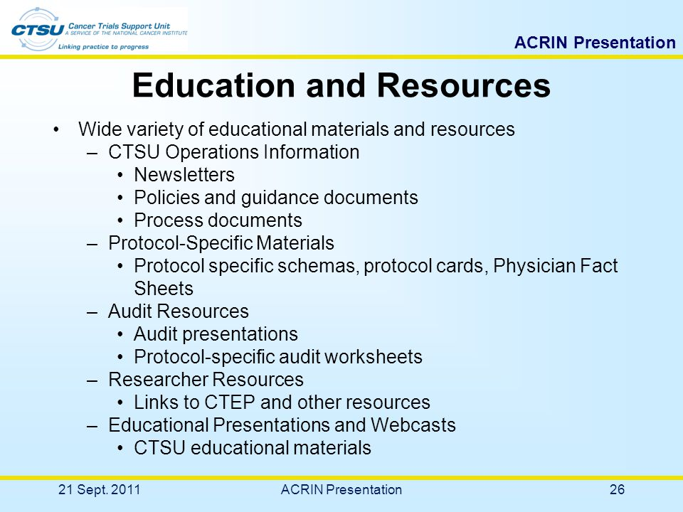 ACRIN Presentation CTSU Education and Resources 21 Sept. 201125ACRIN Presentation