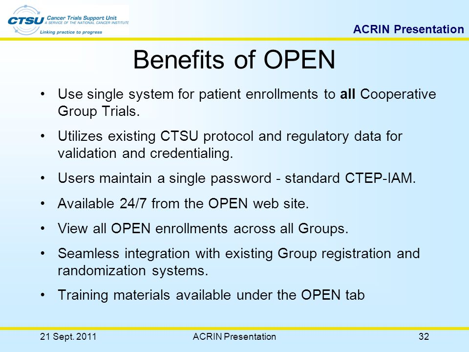 ACRIN Presentation 21 Sept. 2011ACRIN Presentation31 Protocol Tab My Favorites Access to Broadcast, Newsletters, protocol updates and reports.