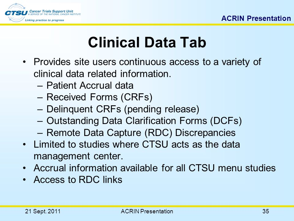 ACRIN Presentation Clinical Data Management Services Provides Comprehensive Data Management Service – For select studies (e.x.