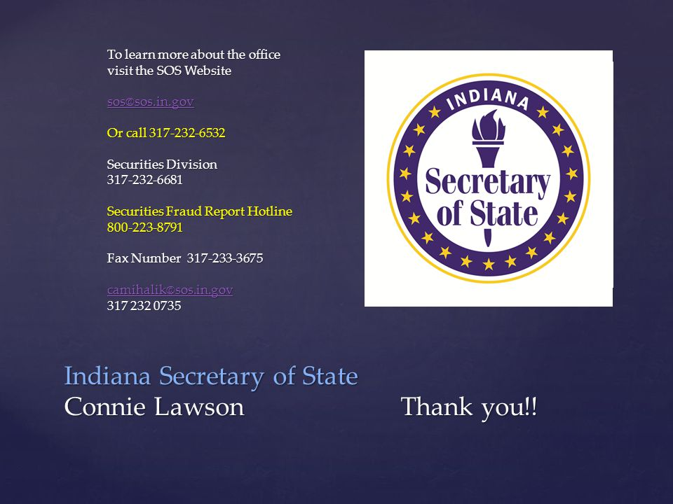 Indiana Secretary of State Connie Lawson Thank you!.