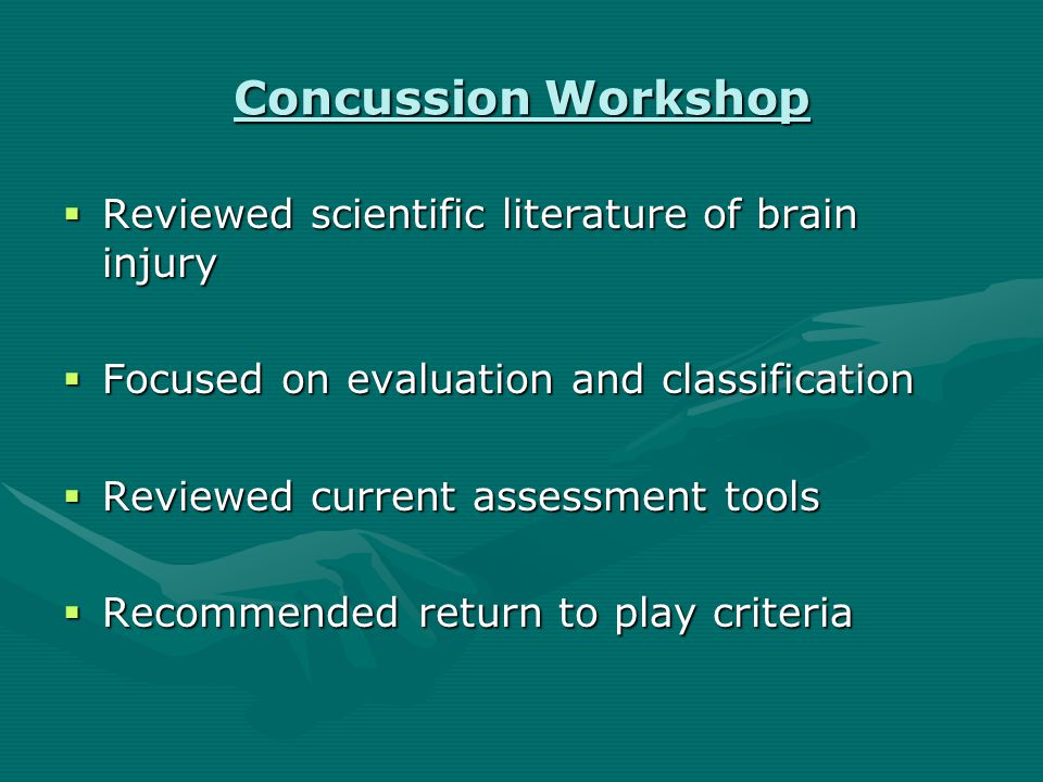 AOSSM Concussion In Sports Workshop (1997)  American Association of Neurological Surgeons  American Academy of Orthopedic Surgeons  American Academy of Neurology  American Osteopathic Academy of Sportsmedicine  American Medical Society for Sportsmedicine  American Academy of Pediatrics  NFL, NHL, NCAA, NATA