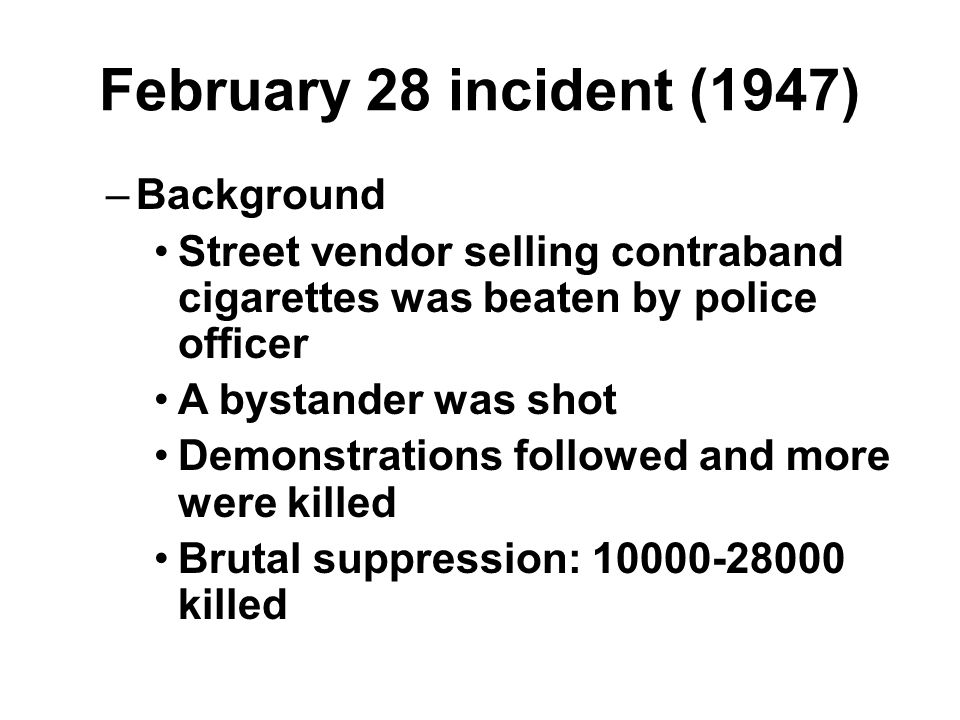 February 28 incident (1947) –Consequences Overseas independence movement Historical memory 2.28 peace park in Taipei