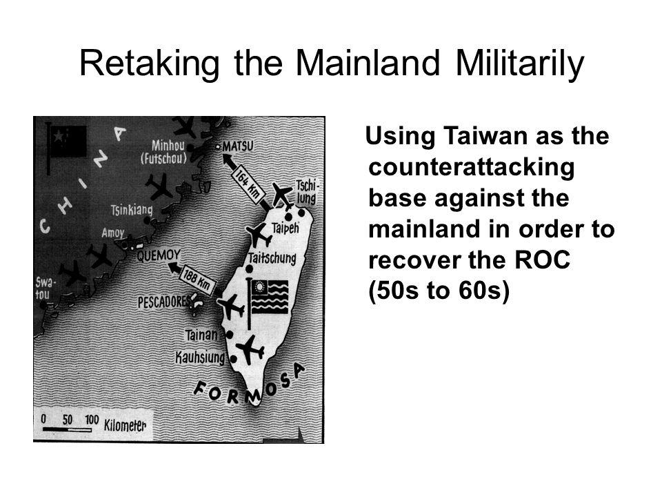 Retaking the mainland.
