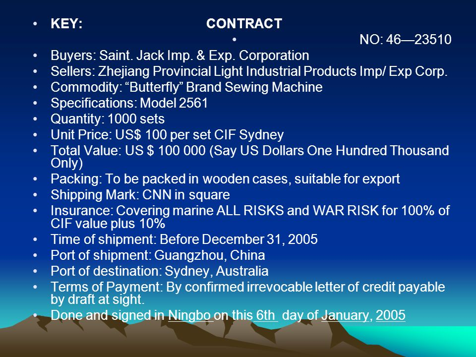 KEY: CONTRACT NO: 46—23510 Buyers: Saint. Jack Imp. & Exp. Corporation Sellers: Zhejiang Provincial Light Industrial Products Imp/ Exp Corp. Commodity