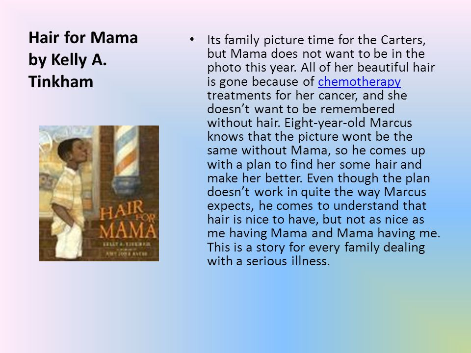 Hair for Mama by Kelly A.