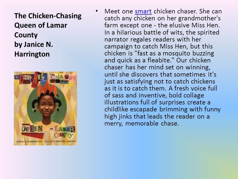 The Chicken-Chasing Queen of Lamar County by Janice N.