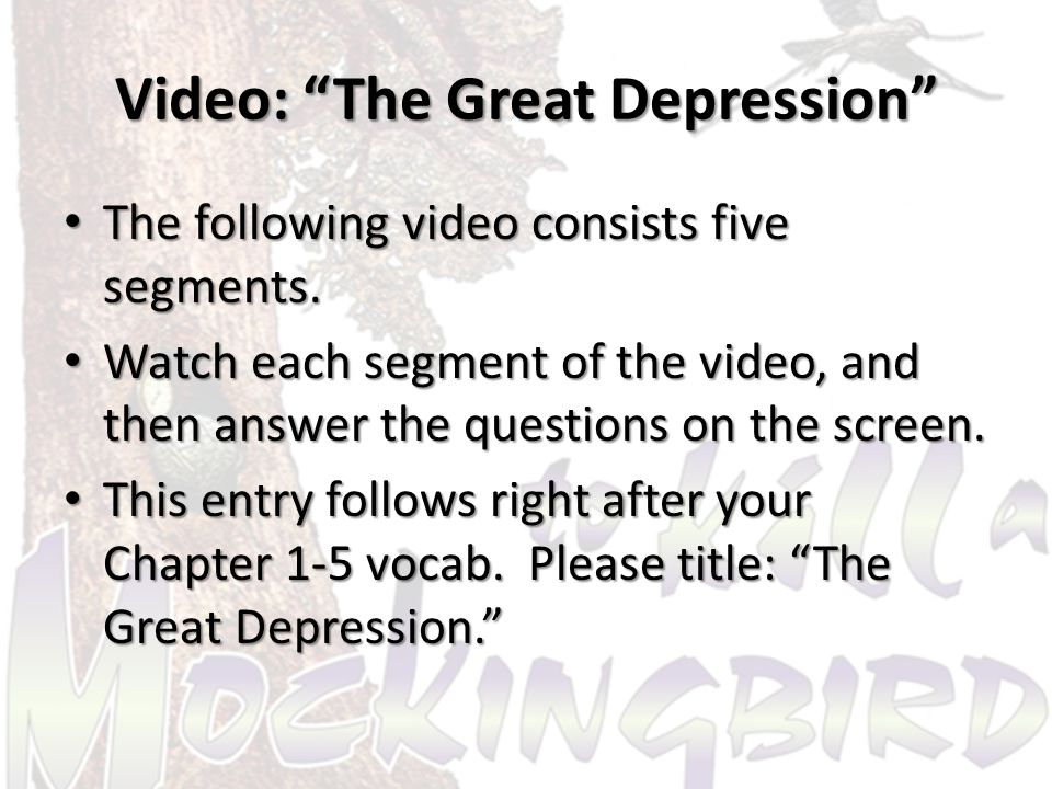 Video: The Great Depression The following video consists five segments.