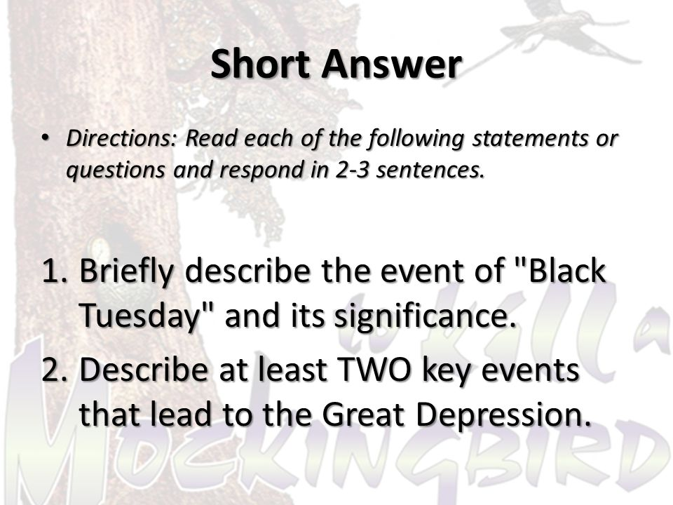 Short Answer Directions: Read each of the following statements or questions and respond in 2-3 sentences.