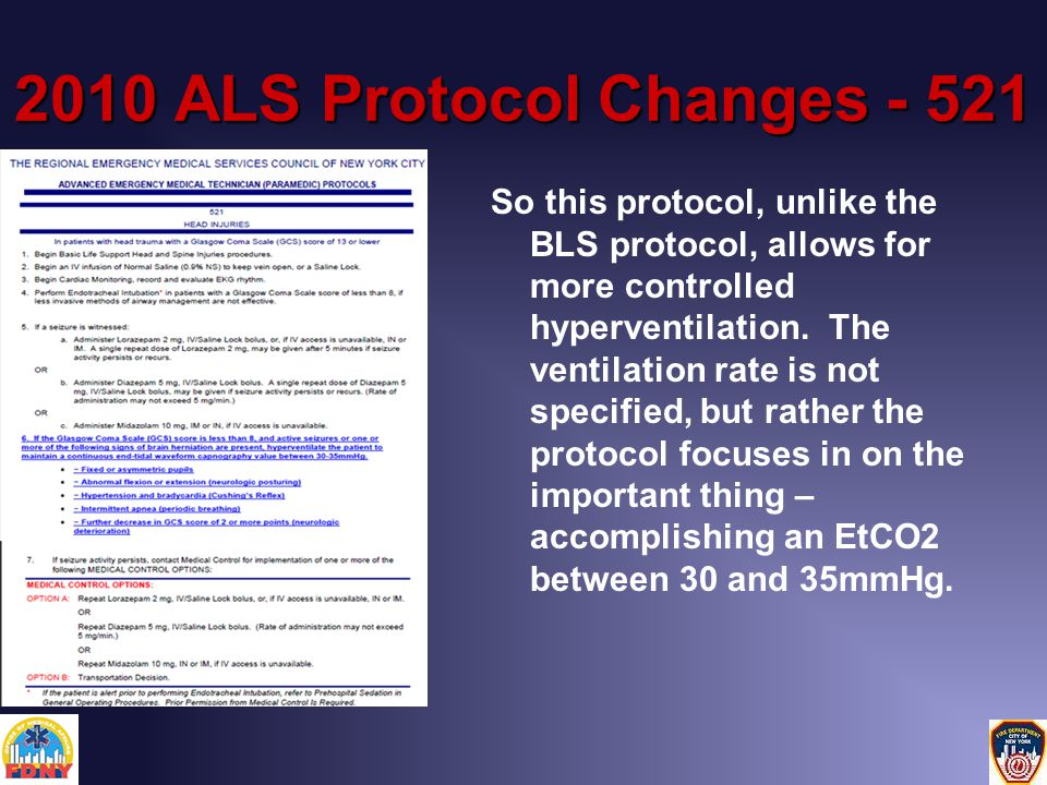 2010 ALS Protocol Changes - 521 So this protocol, unlike the BLS protocol, allows for more controlled hyperventilation.
