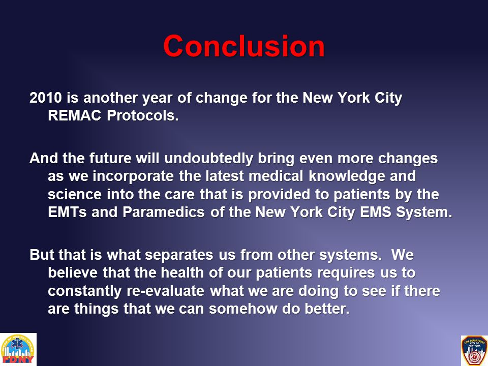 Conclusion 2010 is another year of change for the New York City REMAC Protocols.