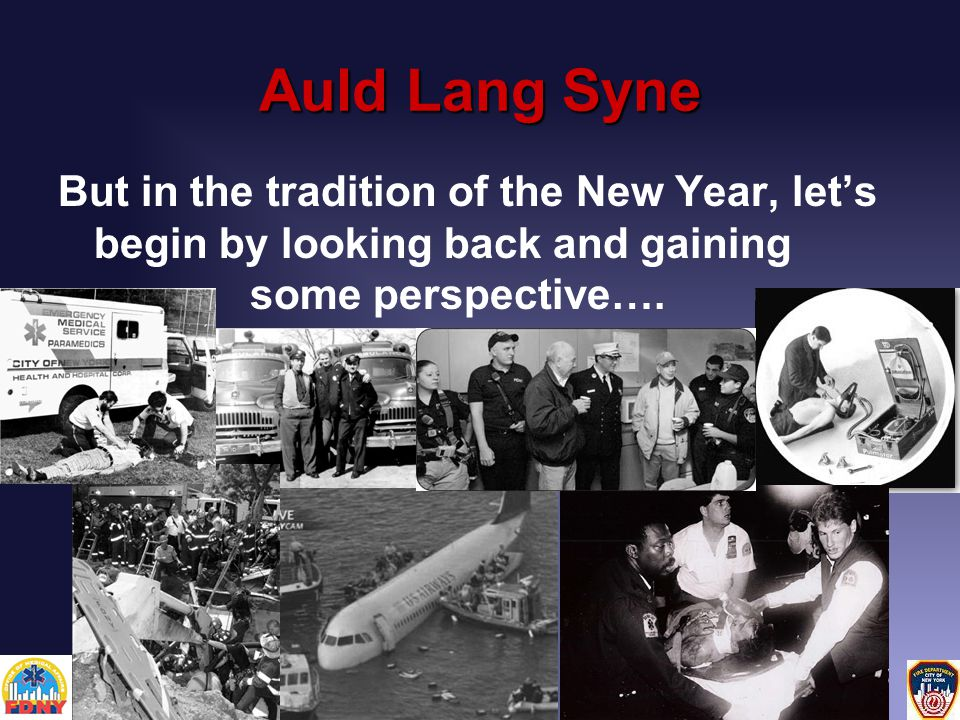 Auld Lang Syne But in the tradition of the New Year, let's begin by looking back and gaining some perspective….