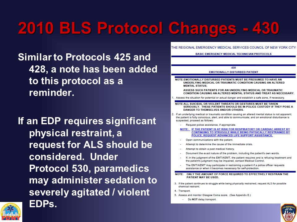 2010 BLS Protocol Changes - 430 Similar to Protocols 425 and 428, a note has been added to this protocol as a reminder.