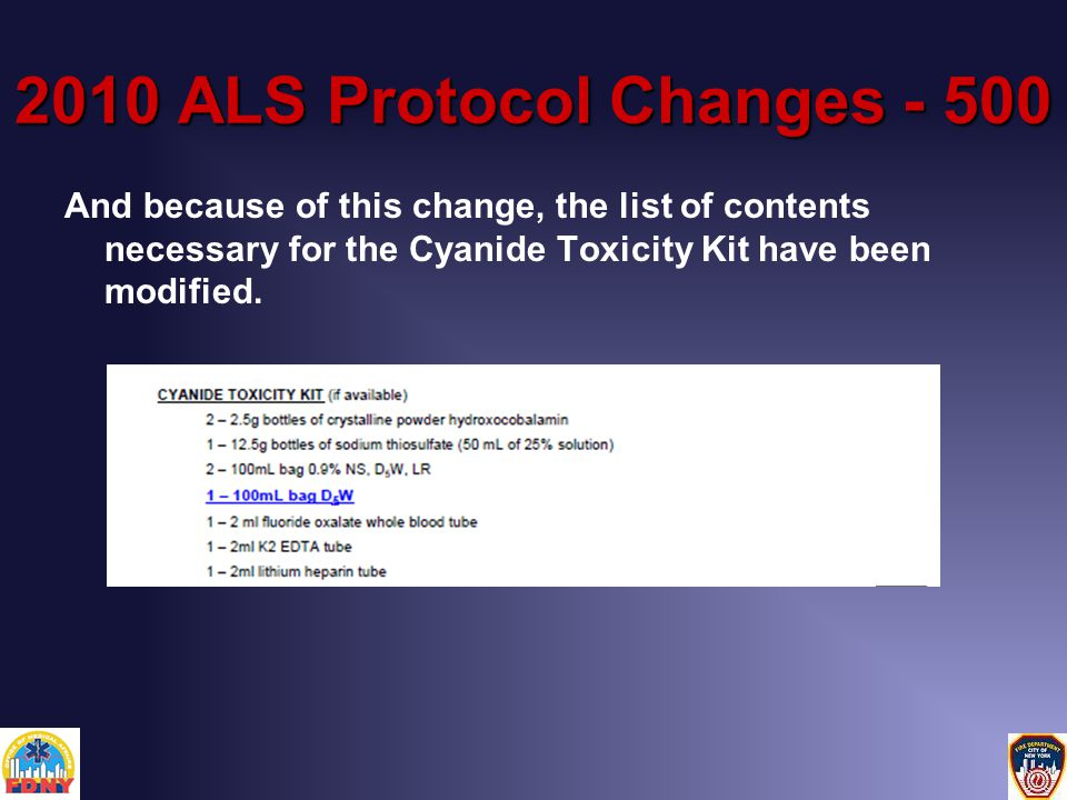 2010 ALS Protocol Changes - 500 And because of this change, the list of contents necessary for the Cyanide Toxicity Kit have been modified.