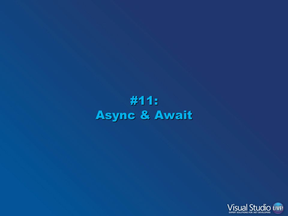 #11: Async & Await