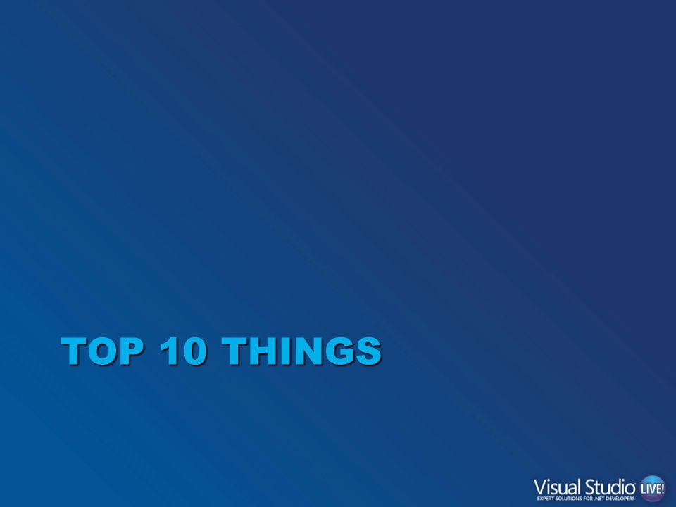 TOP 10 THINGS