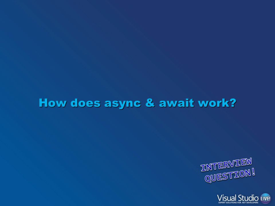How does async & await work