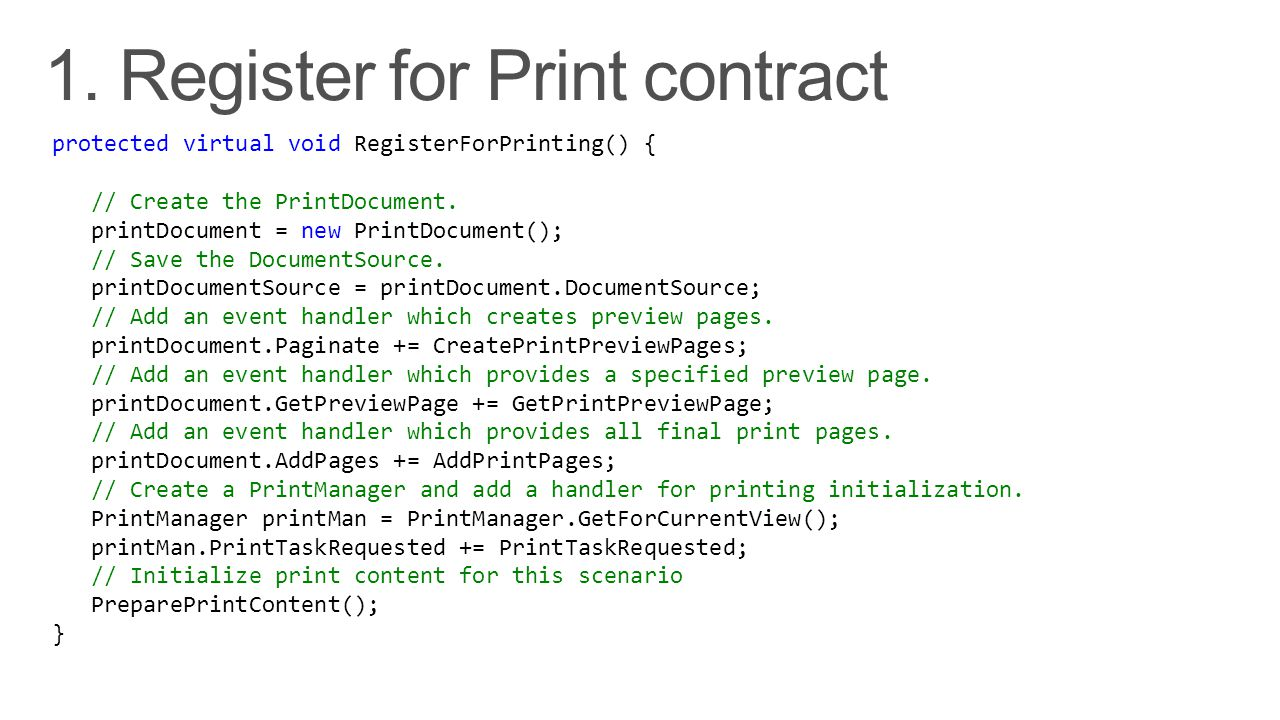 protected virtual void RegisterForPrinting() { // Create the PrintDocument.