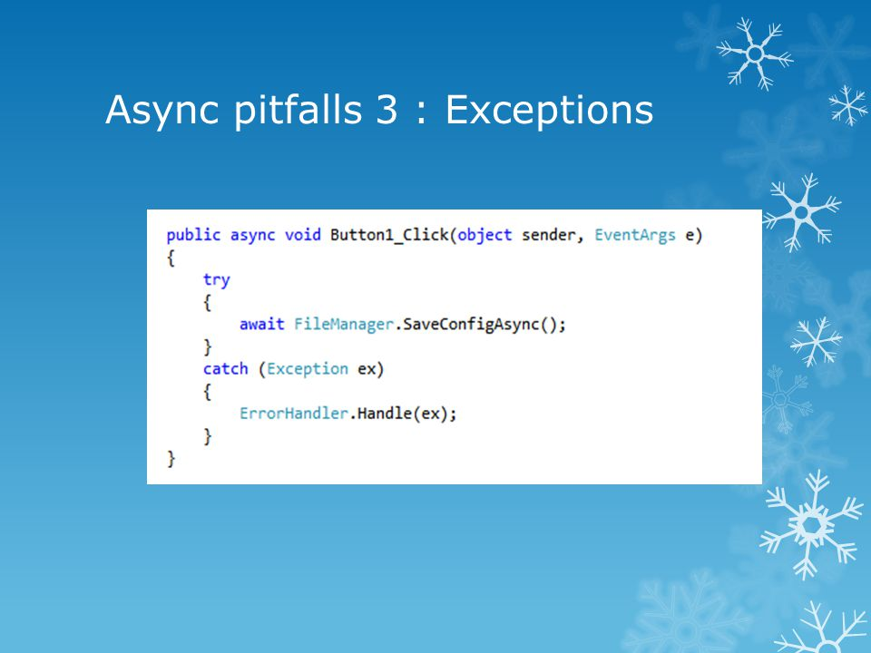 Async pitfalls 3 : Exceptions