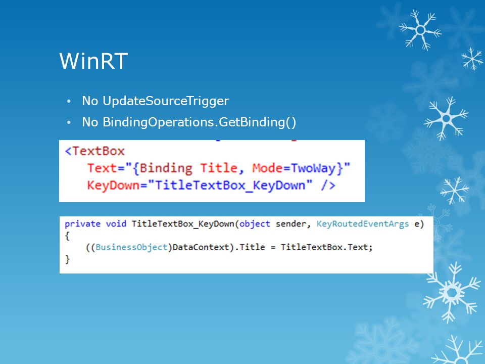 WinRT No UpdateSourceTrigger No BindingOperations.GetBinding()
