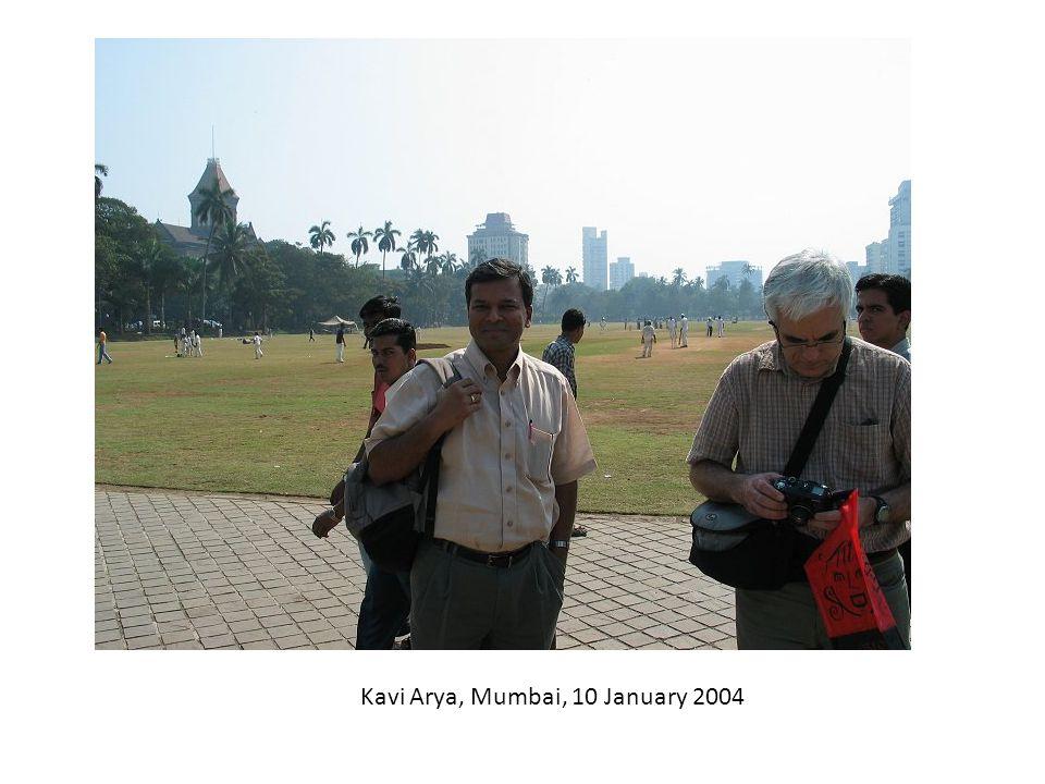 Kavi Arya, Mumbai, 10 January 2004