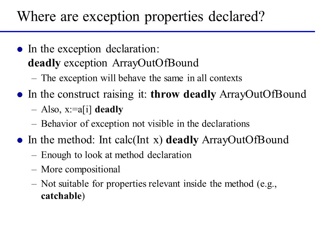 Where are exception properties declared.