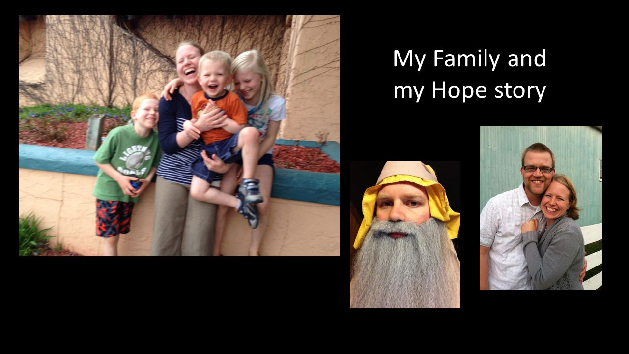 My Family and my Hope story