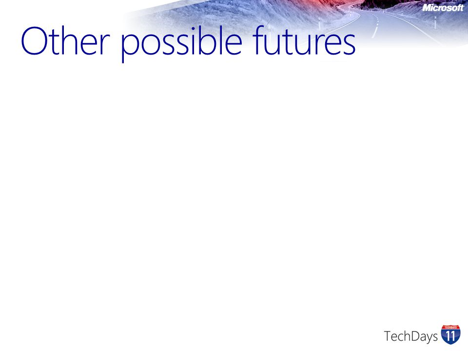 Other possible futures