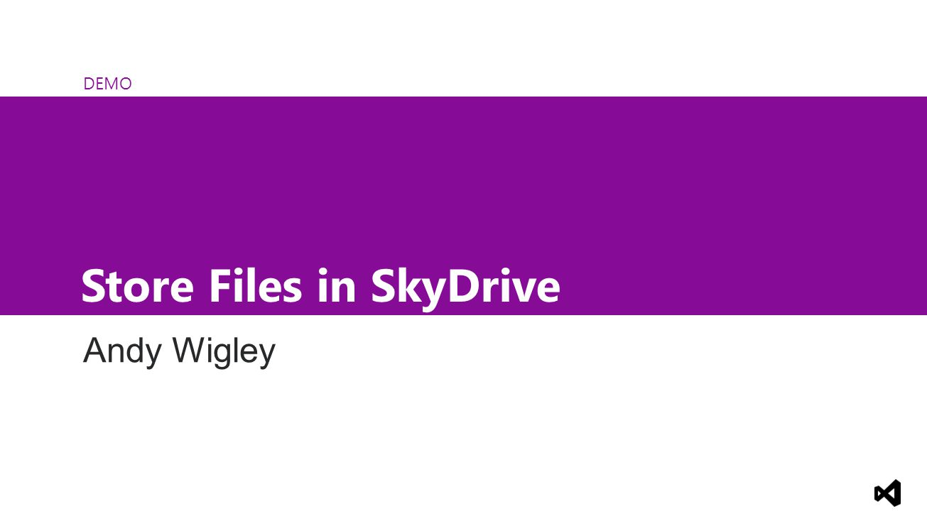 DEMO Store Files in SkyDrive Andy Wigley