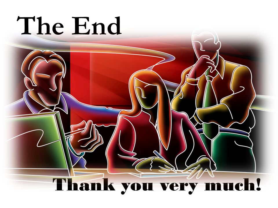 The End Thank you very much!
