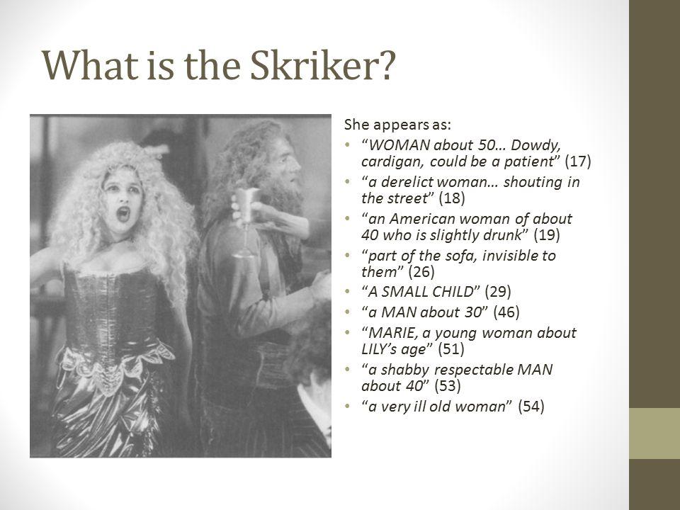 What is the Skriker.