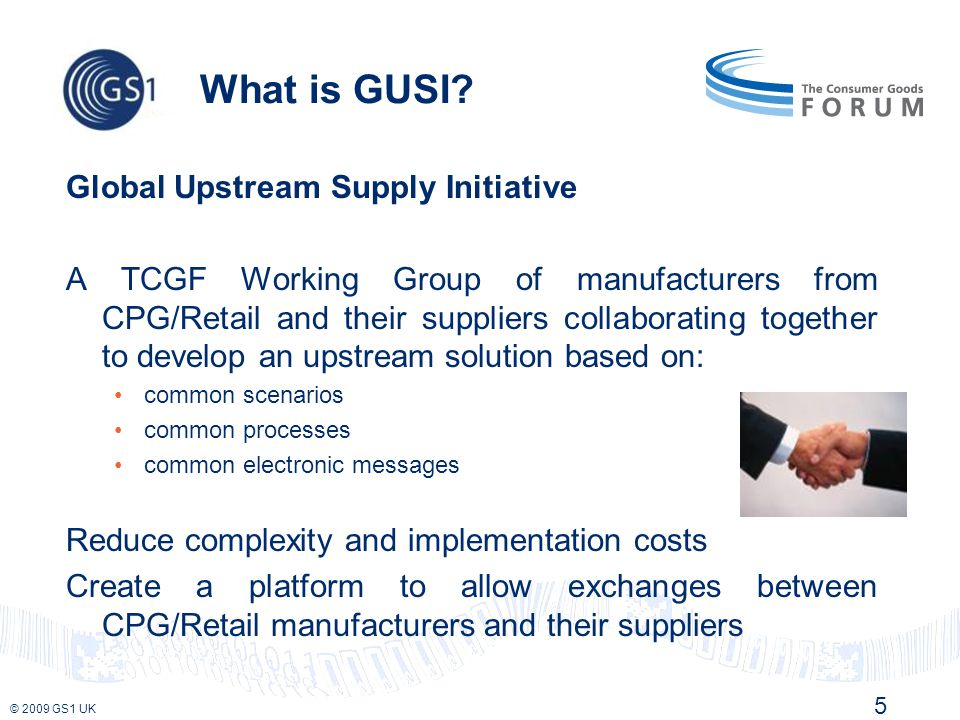 © 2009 GS1 UK What is GUSI.