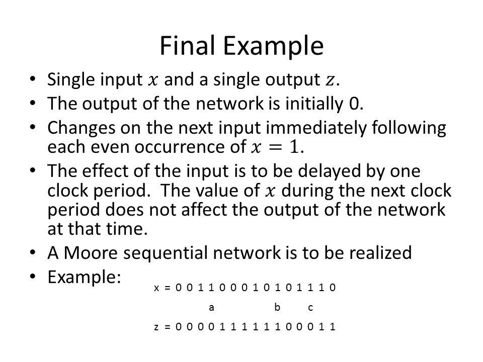 Final Example x=001100010101110 abc z=000011111100011