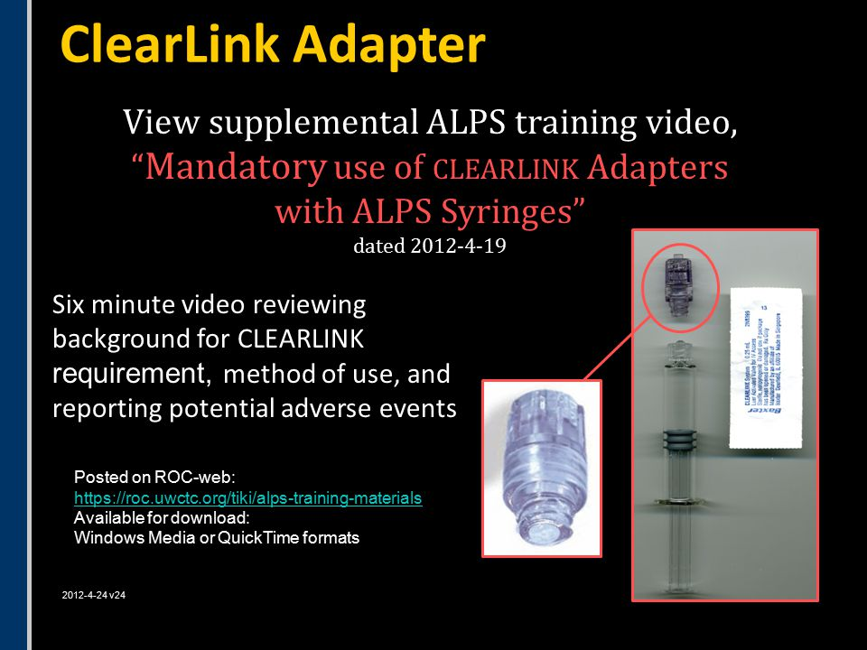 Six minute video reviewing background for CLEARLINK requirement, method of use, and reporting potential adverse events ClearLink Adapter View suppleme
