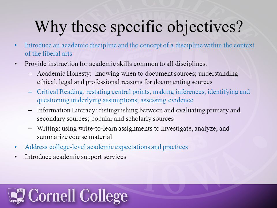 Why these specific objectives.