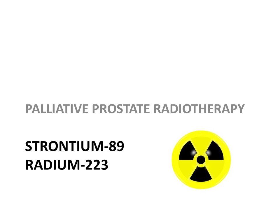 STRONTIUM-89 RADIUM-223 PALLIATIVE PROSTATE RADIOTHERAPY