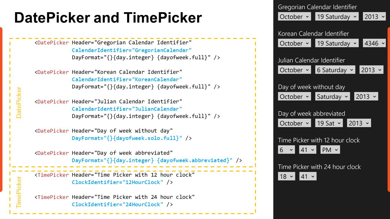 DatePicker and TimePicker DatePicker TimePicker