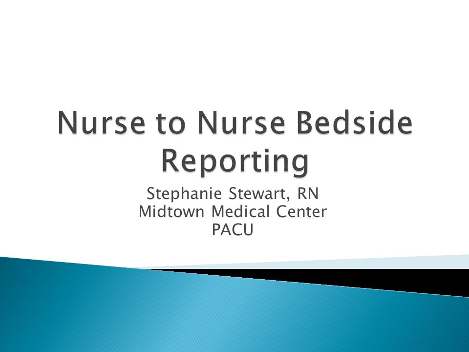  Bedside reporting has been proven to improve patient satisfaction, increase their understanding of their condition and safety, and improve teambuilding of staff members (Rush, 2012).
