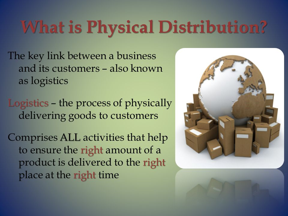 What is Physical Distribution.