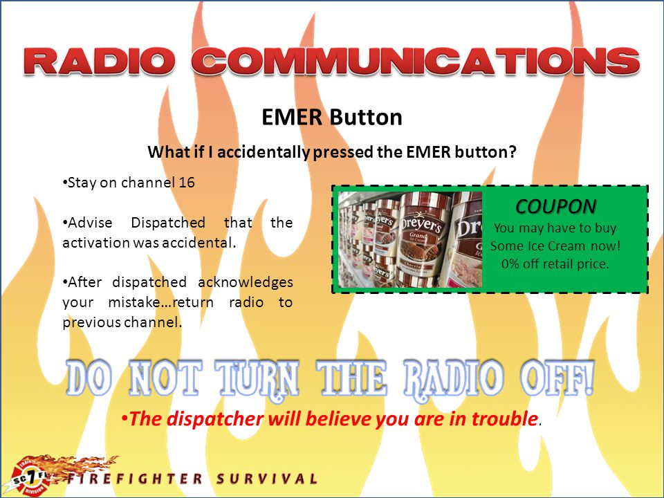 EMER Button What if I accidentally pressed the EMER button.