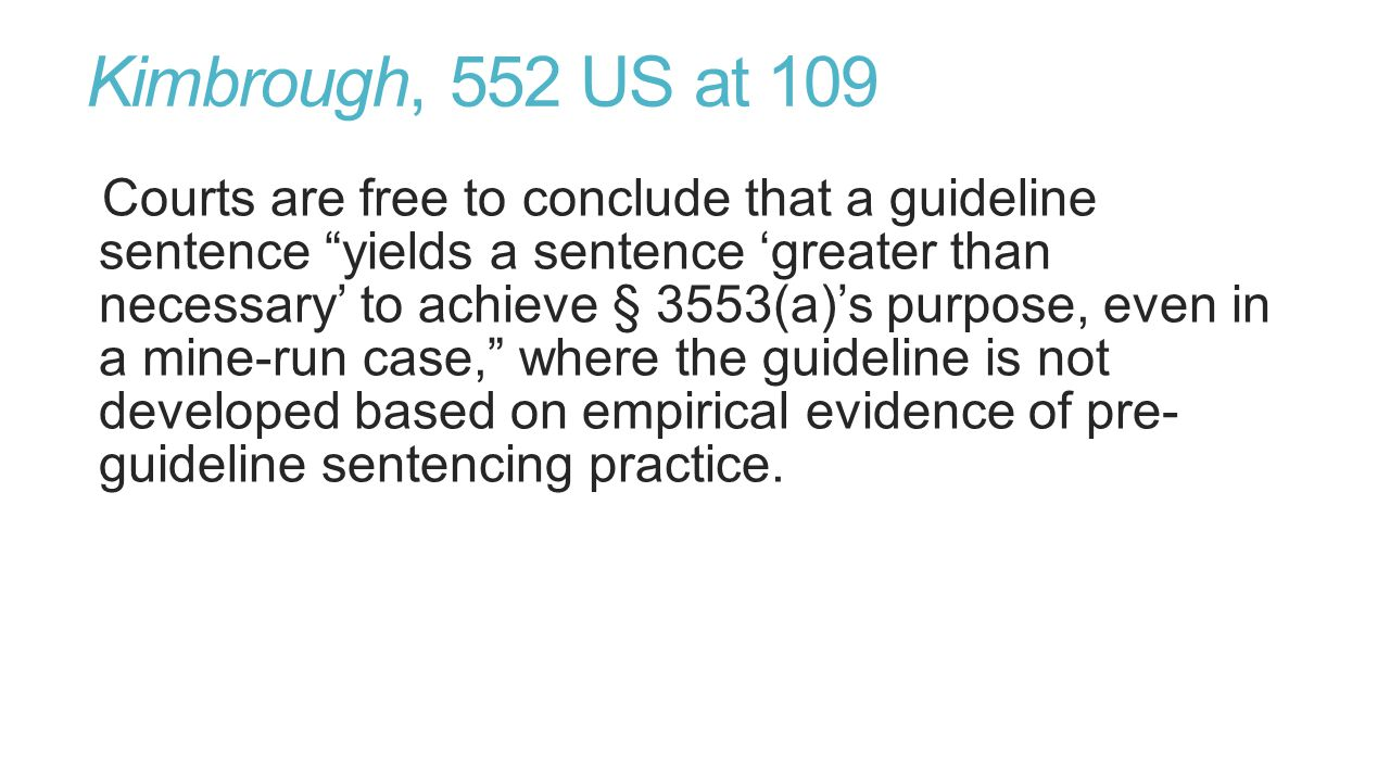  The guideline range is only a touch-stone in the district court's sentencing considerations United States v.