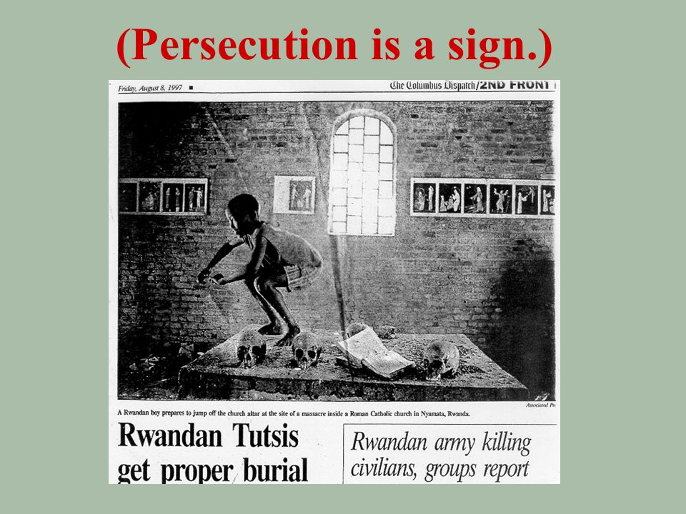 -- signs in the church (3x) Matt 24~ 9) Then you will be handed over to be persecuted and put to death, and you will be hated by all nations because of me.