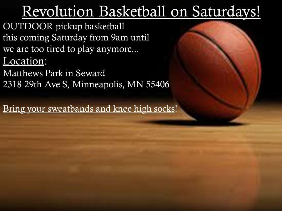 Revolution Basketball on Saturdays.